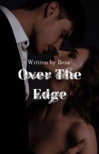 Over The Edge by dxxzylxve