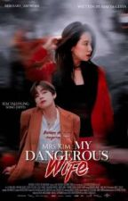 Mrs.Kim: My Dangerous Wife [Su] by afya_lesya