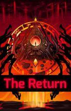 The Return - High School DxD x Bill Cipher Reader  by Cosmic_Entity