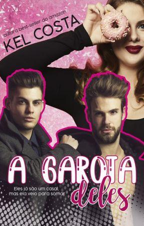 A GAROTA DELES by KelCosta