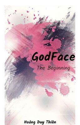 God Face I: The Beginning