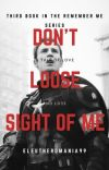 Don't Lose Sight of Me cover