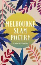 Melbourne Slam Poetry  by AloWijesinghe