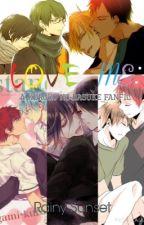Love Me: A Kuroko No Basuke Fanfiction (Boyxboy) by lansweis