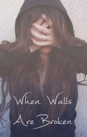 When Walls Are Broken by KatieEckersley