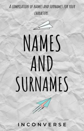 Names and Surnames by inconverse
