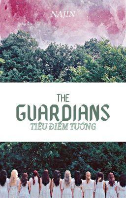 Đọc truyện THE GUARDIANS: tiêu điểm tướng