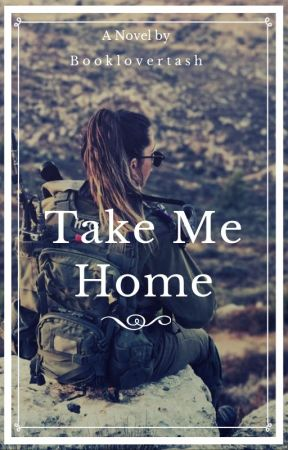 Take me Home by booklovertash