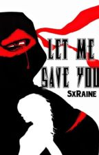 Let Me Save You (A TMNT fanfic) by SxRaine