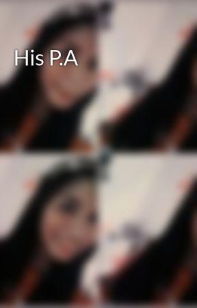 His P.A by annemae27