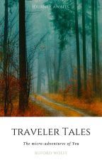 Traveler Tales by Buford_Wolff