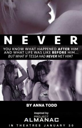 Never by ProjectAlmanacMovie