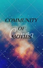 Community Of Movies by Poojalovers
