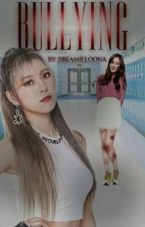 Bullying (JanYun) by dreamieloona