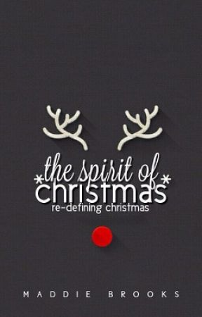 The Spirit Of Christmas// On Hold by Crazyworldofmads