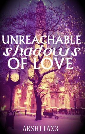 Unreachable Shadows by Arshiiax3