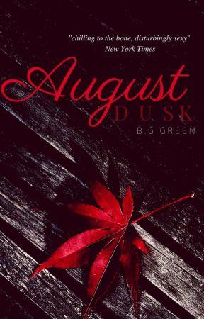 August Dusk (August Dusk #1) by LadySword