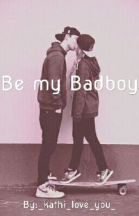 Be my Badboy cover