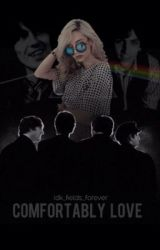 Comfortably Love (The Beatles and Pink Floyd crossover fanfic) by Idk_fields_forever