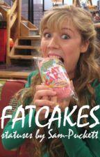 Fatcakes. {s} by Sam-Puckett