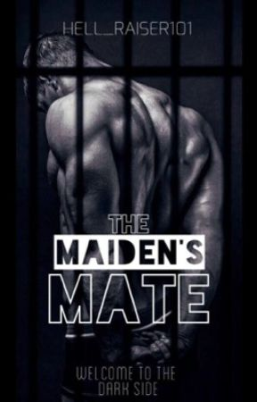 -ON HOLD The Maidens Mate (Rated R)  by hell_raiser101