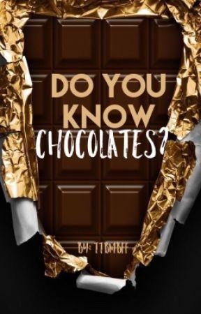 Do you know chocolates? by TTBMBFF