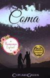 Coma (Entre comillas, #1) [¡Disponible en las principales librerías de Chile!] cover