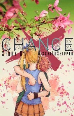 Chance by Miss_NaluShipper