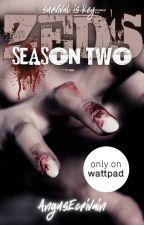 ZEDS: Season Two by AngusEcrivain
