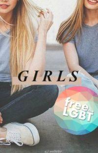 Girls [ WATTYS 2016 ] ✔️ cover