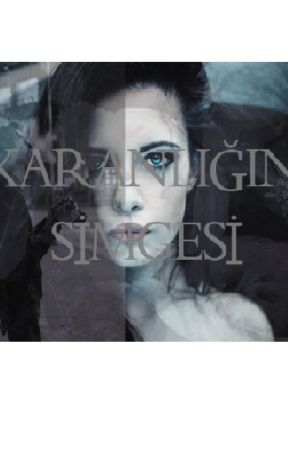 KARANLIĞIN SİMGESİ by AshleeyBlack
