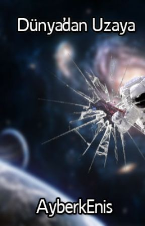 Dünya'dan Uzaya by AyberkEnis