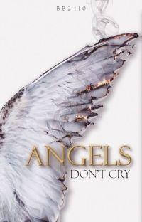 Angels Don't Cry cover