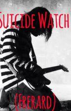 Suicide Watch (Frerard) by MyChemicalKilljoy_17
