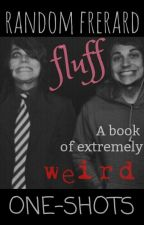 Random Frerard Fluff [ONE SHOTS] [COMPLETED] by MySpaceWh0re