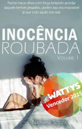 Inocência Roubada - Livro 1 [EM REVISÃO] by Nathy_S2015