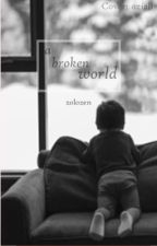A Broken World by zolozen