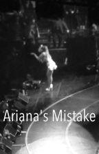 Ariana's Mistake by erinsemoji