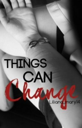 Things Can Change by liliana_elena_16
