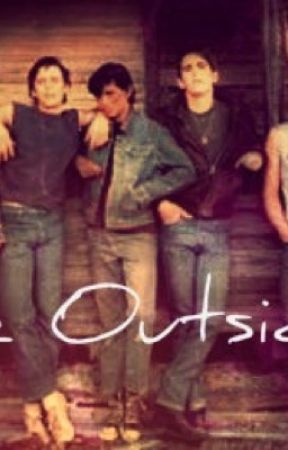 Outsiders imagines by 8SuperGirl8