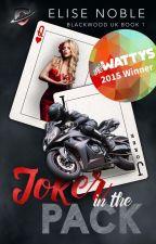 Joker in the Pack (Romantic Suspense, Completed, Watty Winner) by EliseNoble