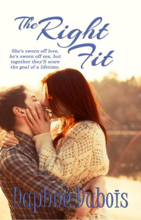 THE RIGHT FIT (Chasing Desires #1) by DaphneDubois