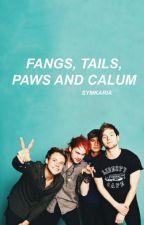 fangs, tails, paws and calum | muke | cashton by symkaria