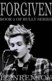 Forgiven // l.h. // Book 2 in Bully Series cover