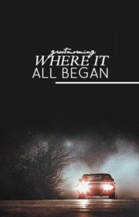 Where it All Began//Supernatural Fanfiction cover