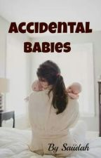 *Published* Accidental Babies (SAMPLE) by saiidah