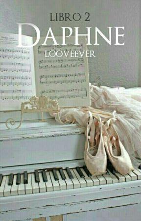 DAPHNE 2 [sin editar ni corregir] by looveever