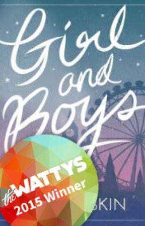 Girl and Boys (#Wattys2015 Winner - New Adult Romance) by BreeHoskin
