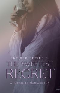 The Sweetest Regret (Enticed Series 2) cover
