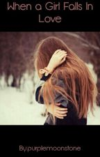 When A  Girl Falls In Love by MintySugah